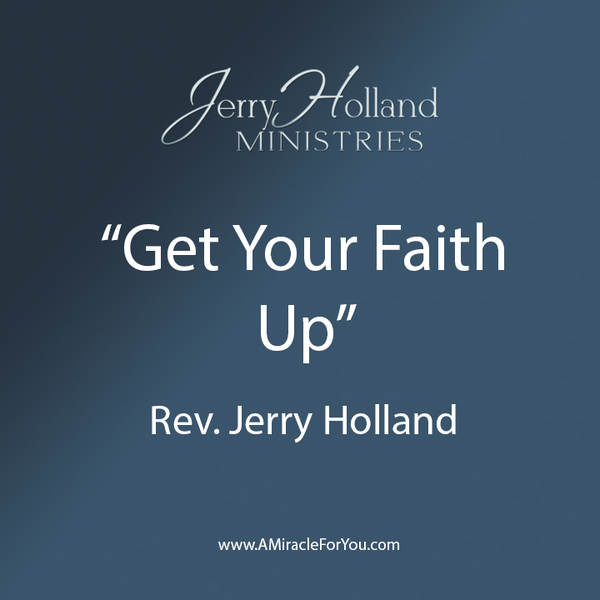 Get Your Faith Up