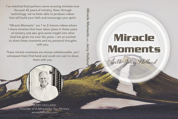 Miracle Moments with Jerry Holland DVD