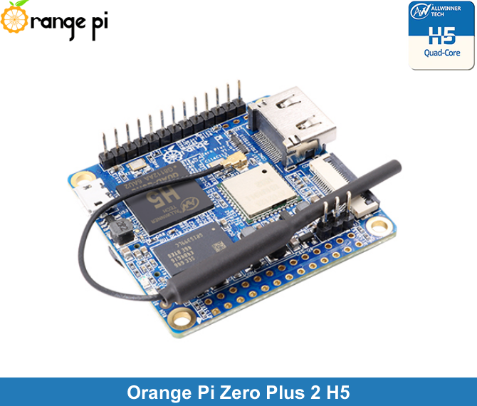 Orange Pi Zero Plus H5