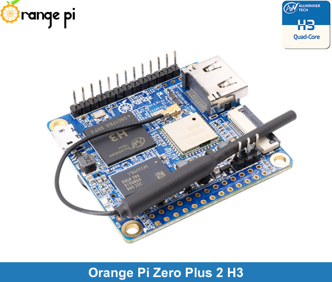 Orange Pi Zero Plus H3